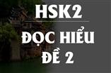 ĐỀ THI HSK 2 - ĐỌC HIỂU - ( ĐỀ SỐ 2 )