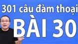 Giáo trình 301 câu đàm thoại tiếng Trung - bài 30