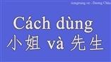 Cách dùng từ 小姐 và 先生 trong tiếng Trung giao tiếp
