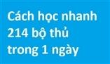 học tiếng Trung qua Bộ Thủ diễn ca - Cách học nhanh 214 bộ thủ trong 1 ngày!