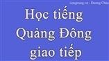 Học tiếng Quảng Đông giao tiếp