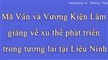 Mã Vân và Vương Kiện Lâm giảng về xu thế phát triển trong tương lai