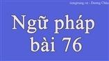 Ngữ pháp bài 76 - tiengtrung.vn