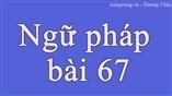Ngữ pháp bài 67 - tiengtrung.vn