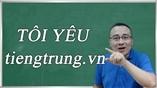 TÔI YÊU tiengtrung.vn
