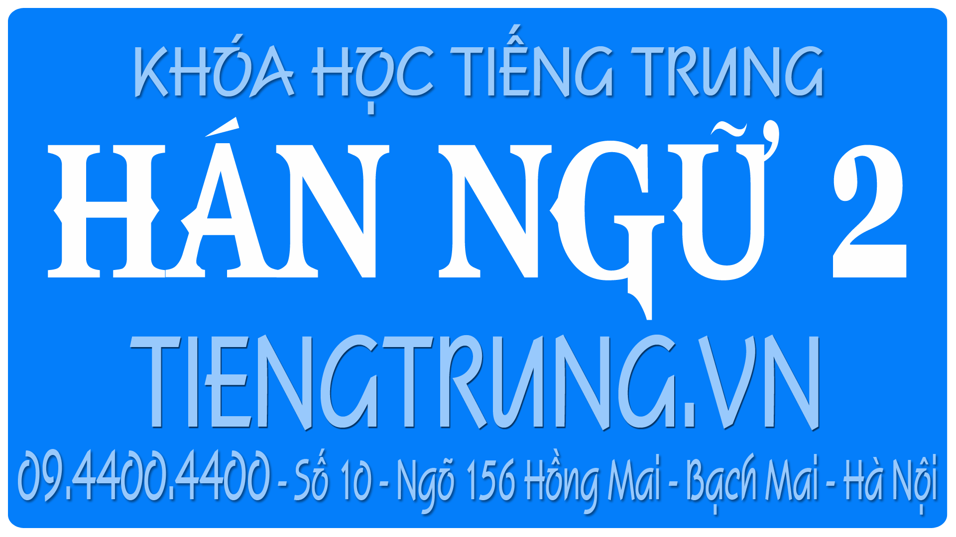 Tiếng Trung giao tiếp nâng cao (Hán ngữ 2)