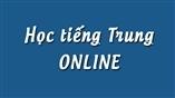 Học tiếng Trung online với thầy Dương Châu