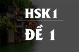 ĐỀ THI Trình Độ Tiếng Trung HSK1 - Đề 1
