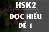 ĐỀ THI  HSK 2 - ĐỌC HIỂU - ( ĐỀ SỐ 1 )