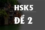 Kiểm tra Trình Độ Tiếng Trung HSK 5(2016 - đề số 2)