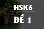 Kiểm tra Trình Độ Tiếng Trung HSK 6 ( 2016 )