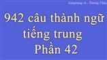942 câu thành ngữ  dịch sang tiếng trung - P42