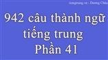 942 câu thành ngữ  bằng tiếng trung - P41