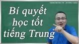 Bí quyết học tốt tiếng Trung