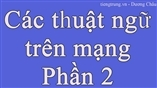 Các câu nói thường dùng trên mạng internet bằng tiếng Trung Phần 2