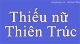 Học tiếng Trung - bài hát Thiếu nữ Thiên Trúc